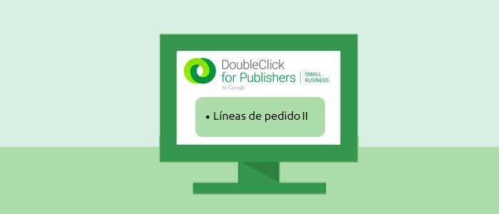 Tutorial DFP SM: Líneas de pedido – Configuración