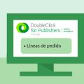 tutorial-dfp-sm-lineas-pedido